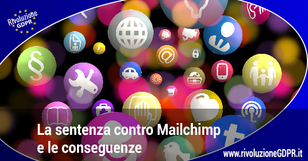 La pronuncia contro Mailchimp e le conseguenze